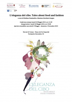 L'eleganza del cibo. Tales about food and fashion
